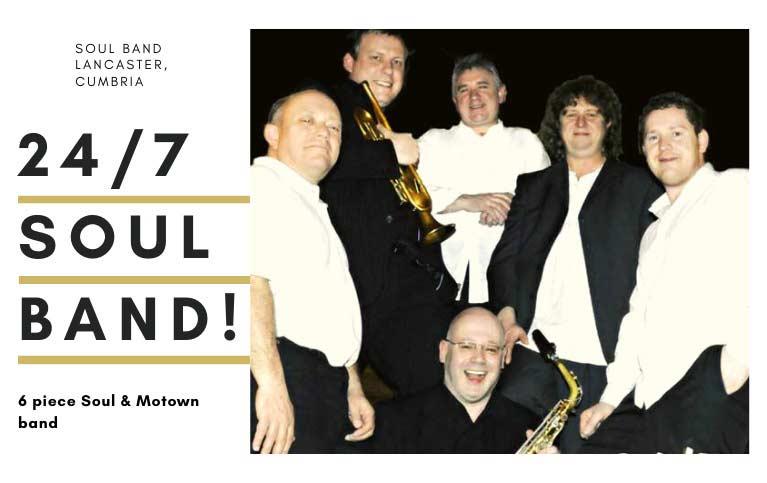 Soul Band Lancaster Cumbria | 247 Soul Band Lancaster Cumbria | Bands for weddings Lancaster